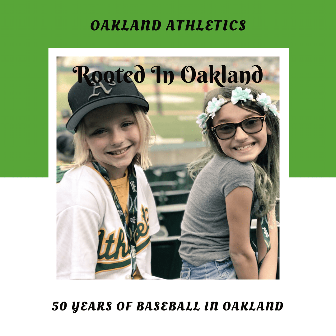 Baseball Northern CA Oakland Athletics Rooted In Oakland